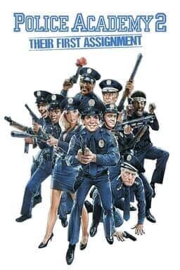 Police Academy 2: Their First Assignment  - Key Art