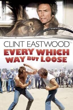 Every Which Way But Loose - Key Art