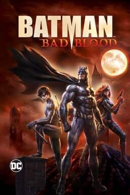 Batman: Bad Blood - Key Art