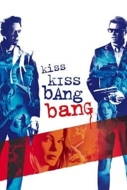 Kiss Kiss, Bang Bang - Key Art