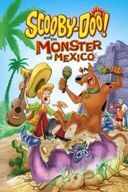 Scooby-Doo! And The Monster Of Mexico - Key Art