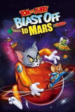 Tom And Jerry: Blast Off To Mars - Key Art