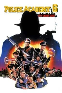 Police Academy 6: City Under Siege - Key Art