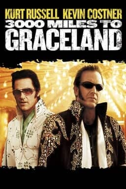 3000 Miles To Graceland - Key Art