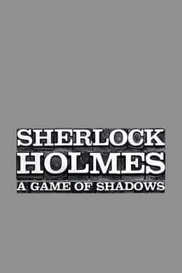 Sherlock Holmes: A Game Of Shadows - Key Art