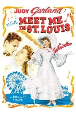 Meet Me In St. Louis - Key Art