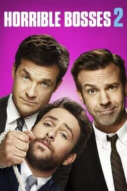 Horrible Bosses 2 - Key Art
