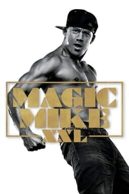 Magic Mike XXL - Key Art