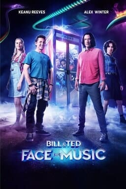 Bill & Ted 2: Face the music