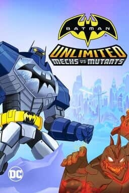 Batman Unlimited Mechs vs Mutants